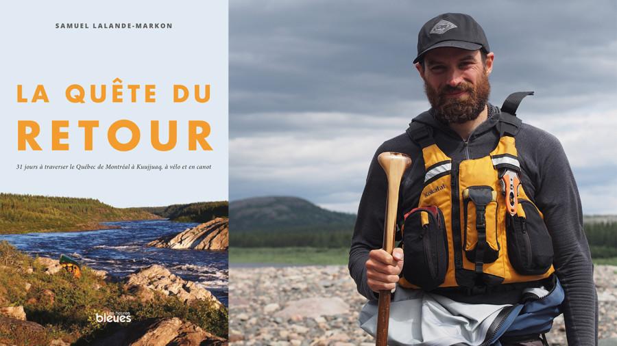 La quête du retour : le livre de Samuel Lalande-Markon sur son expédition au Nunavik