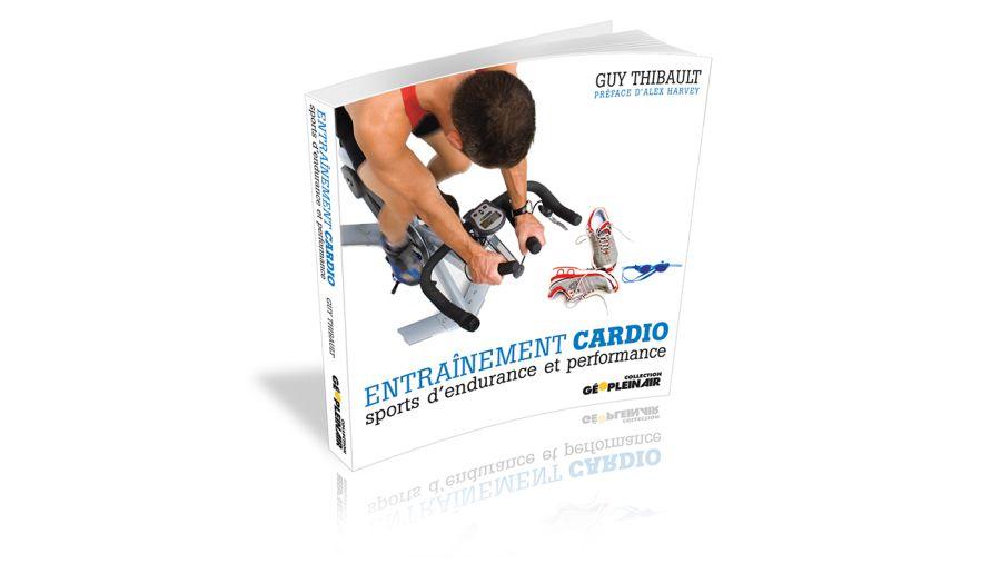 Lecture : Toute la vérité sur l'entraînement cardio