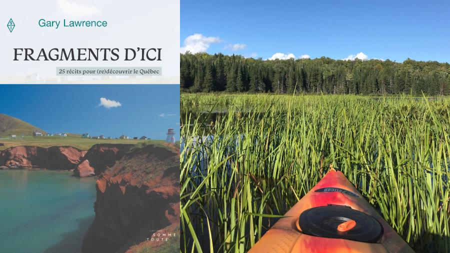Livre : Fragments d'ici, pour (re)découvrir le Québec