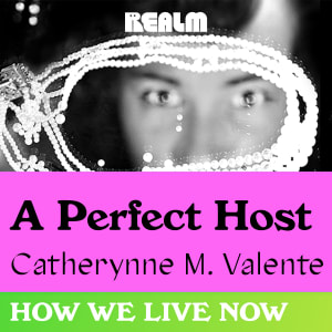 How We Live Now: A Perfect Host