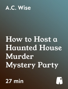 How to Host a Haunted House Murder Mystery Party