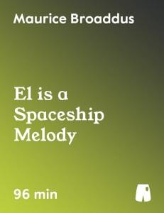 El is a Spaceship Melody