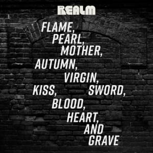 Flame, Pearl, Mother, Autumn, Virgin, Sword, Kiss, Blood, Heart, and Grave