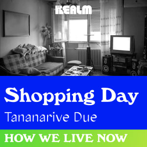 How We Live Now: Shopping Day