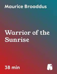 Warrior of the Sunrise