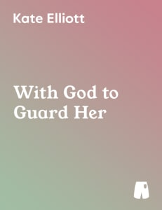 With God to Guard Her