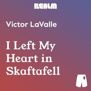 I Left My Heart in Skaftafell