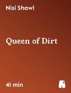 Queen of Dirt