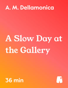 A Slow Day at the Gallery