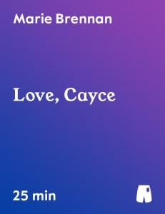 Love, Cayce