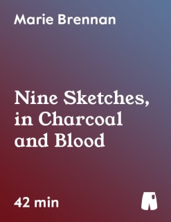 Nine Sketches, in Charcoal and Blood