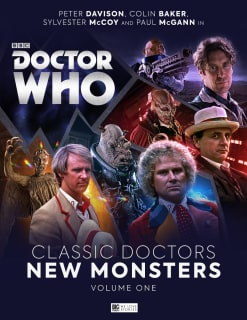 Doctor Who: Classic Doctors New Monsters Volume 1