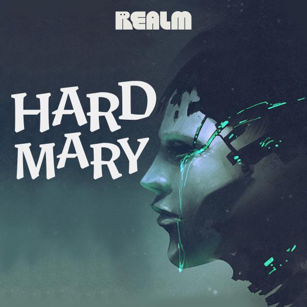 Hard Mary