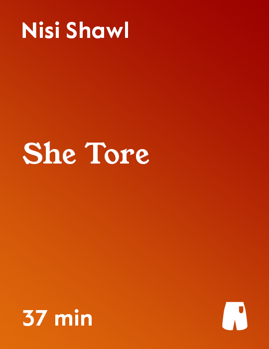 She Tore