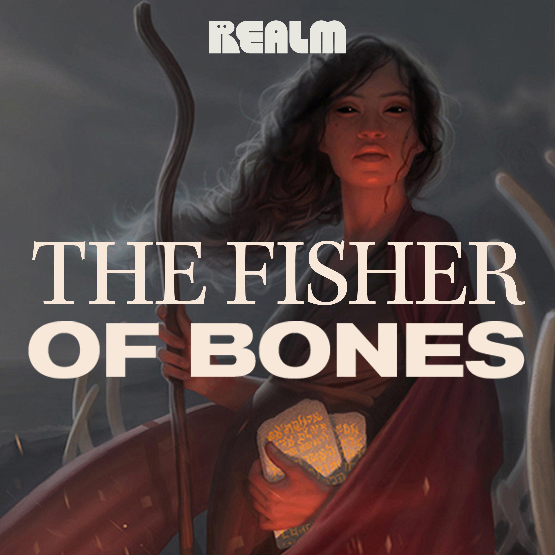 The Fisher of Bones