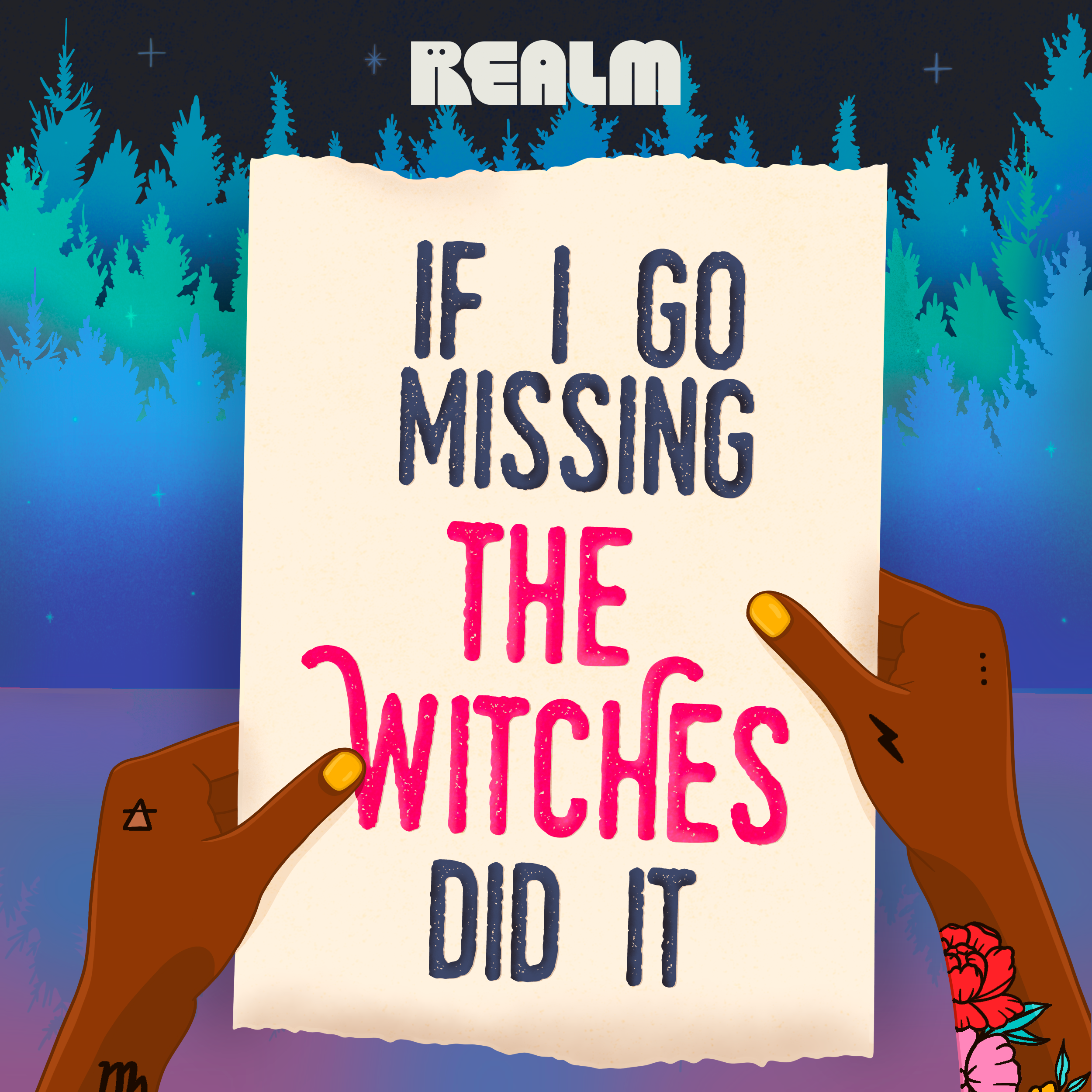 If I Go Missing the Witches Did It