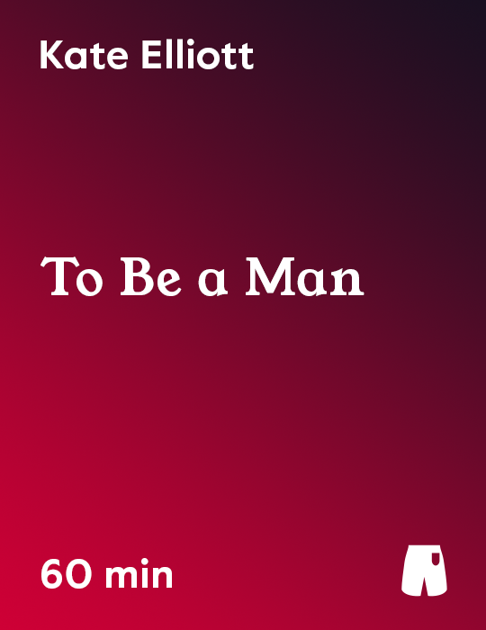 To Be a Man