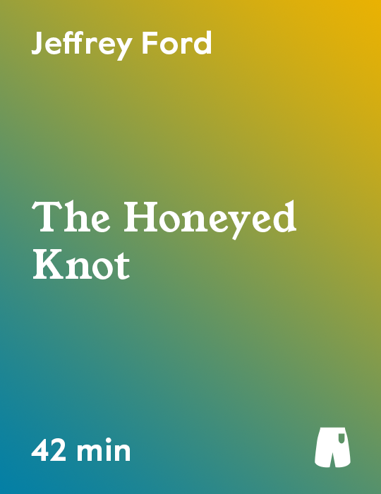The Honeyed Knot