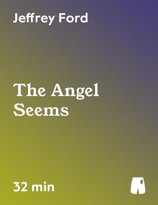The Angel Seems