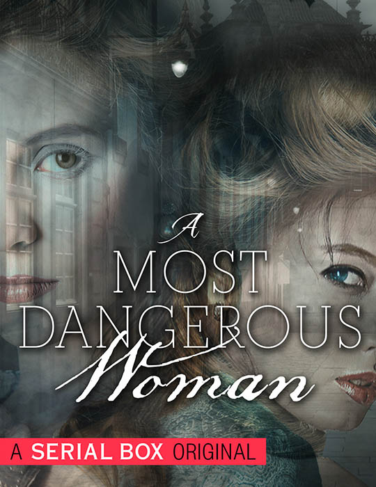 A Most Dangerous Woman
