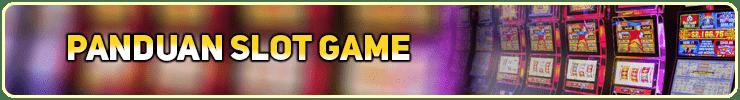 Panduan Slot Game-min