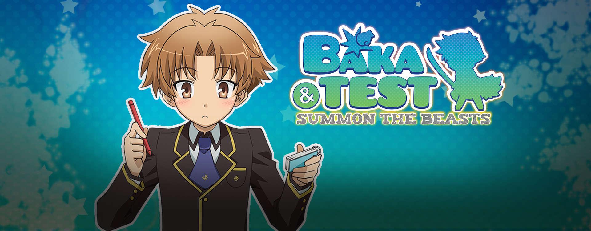 Baka & Test - Summon the Beasts -