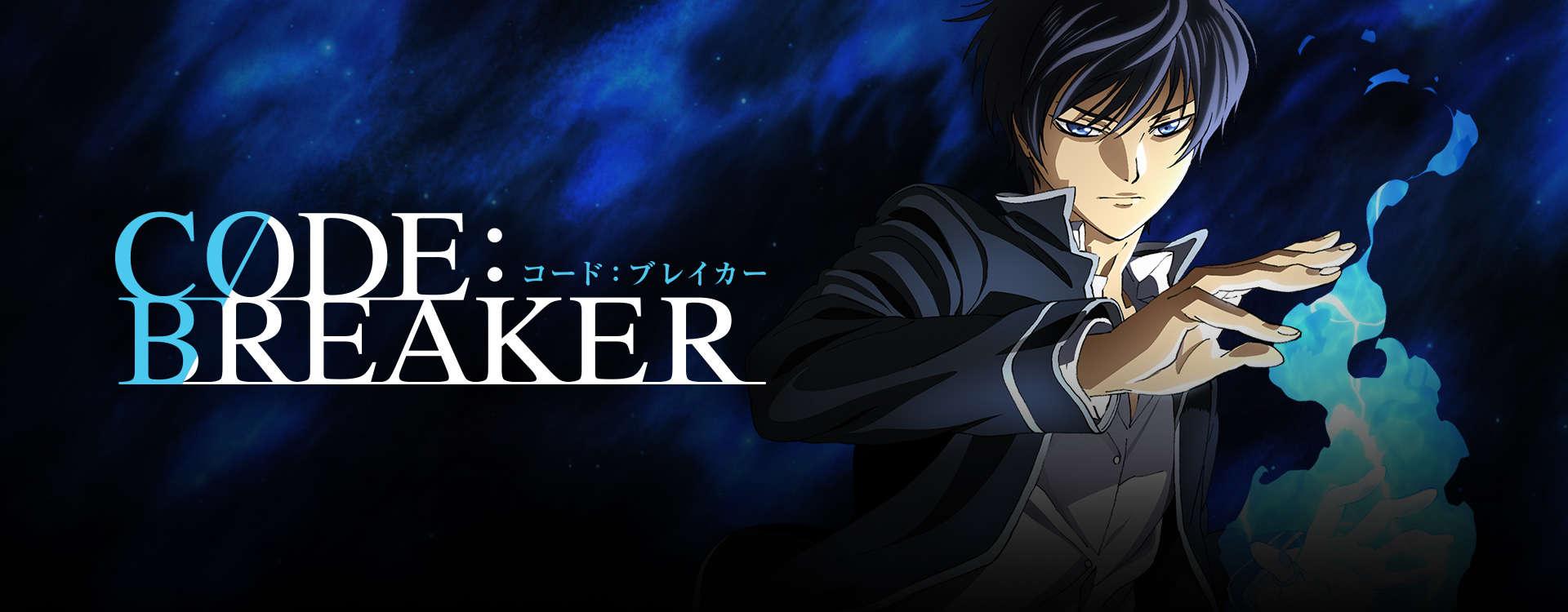 Stream & Watch Code:Breaker Episodes Online - Sub & Dub