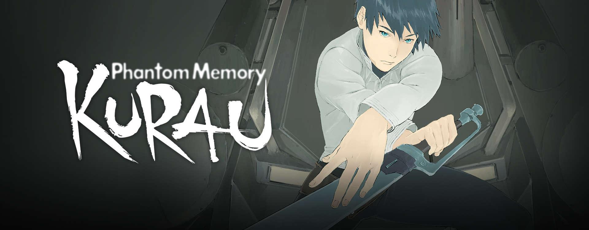 Kurau Phantom Memory