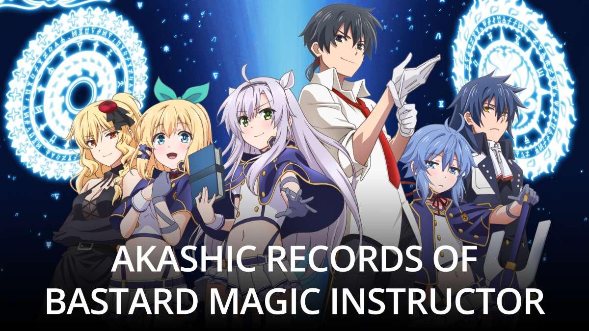 Akashic Records Of Bastard Magic Instructor Stream