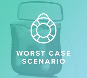 Worst Case Scenario … I Didn't Floss
