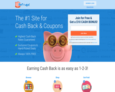 Join BeFrugal and get $10 free!Earn atleast $10 in cashback to give me $15 and save you money