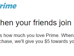 Amazon - Get $5 when your friends join AmazonPrime - Just click on Link
