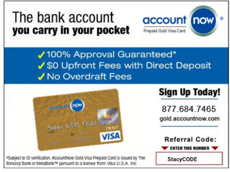 Earn $20 when you sign up for and add money to the AccountNow account.