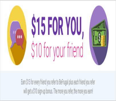 Get $10 in when you signup on befrugal.com using my Referral link.