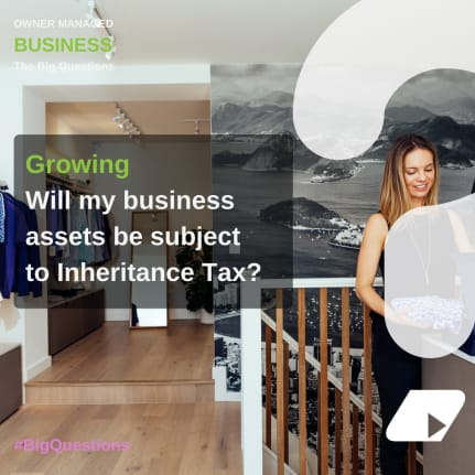 Will my business assets be subject to Inheritance Tax? - news article image