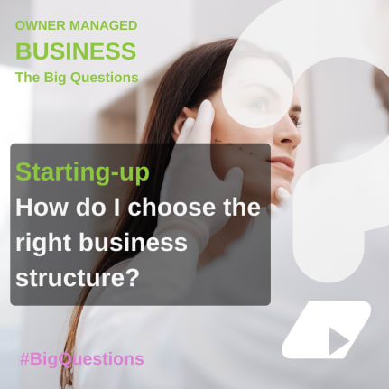 How do I choose the right business structure? - news article image