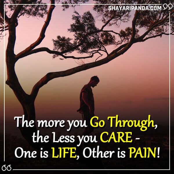 The more you Go Through,