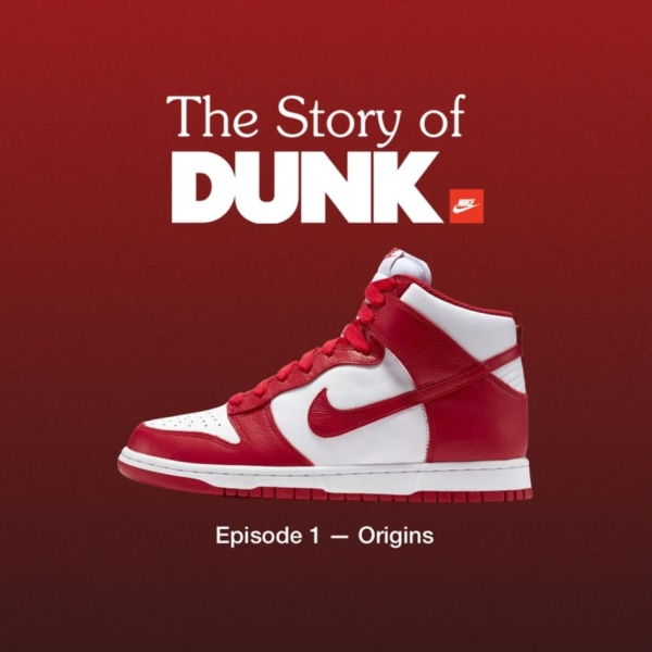 'The Story of the Dunk' Episode 1 Out Now!