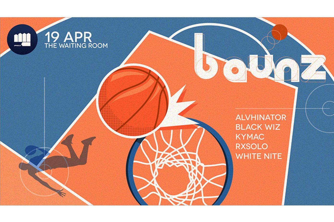 Uppercut Presents BAUNZ