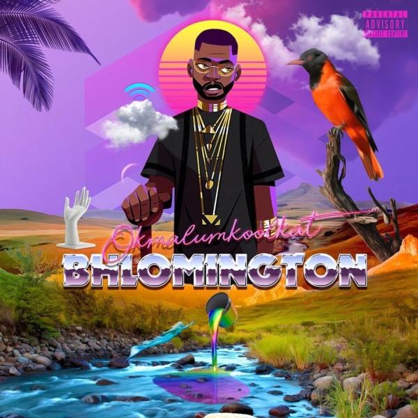 Okmalumkoolkat Drops 'Bhlomington EP' Soon