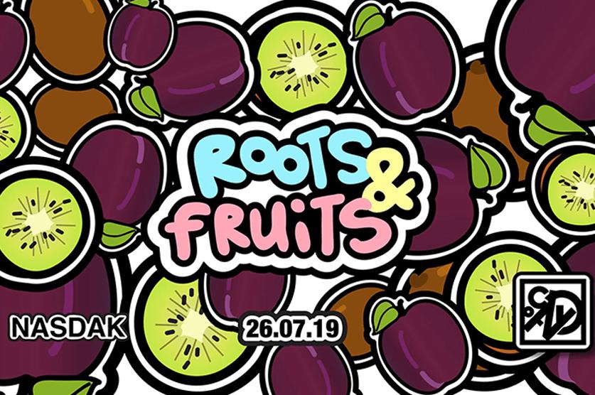 Roots and Fruits: RnB - Tonight at Nasdak