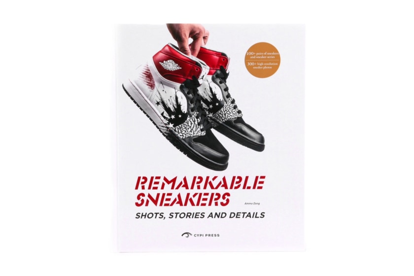 Remarkable Sneakers: Shots, Stories and Details