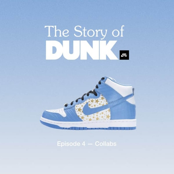 'The Story of Dunk' Episode 4: Collabs