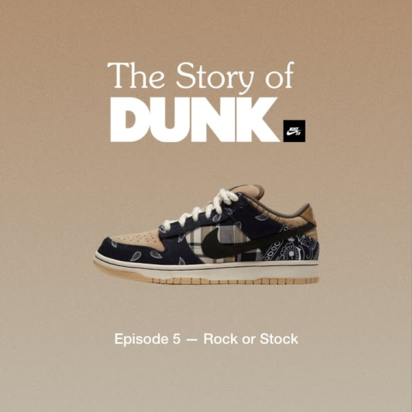 'The Story of Dunk' Episode 5: Rock or Stock