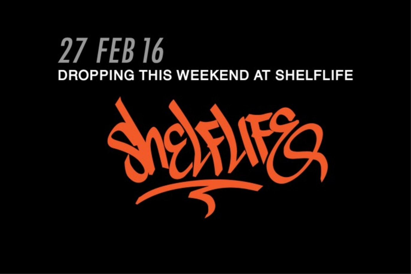 SHELFLIFE: Releasing this weekend