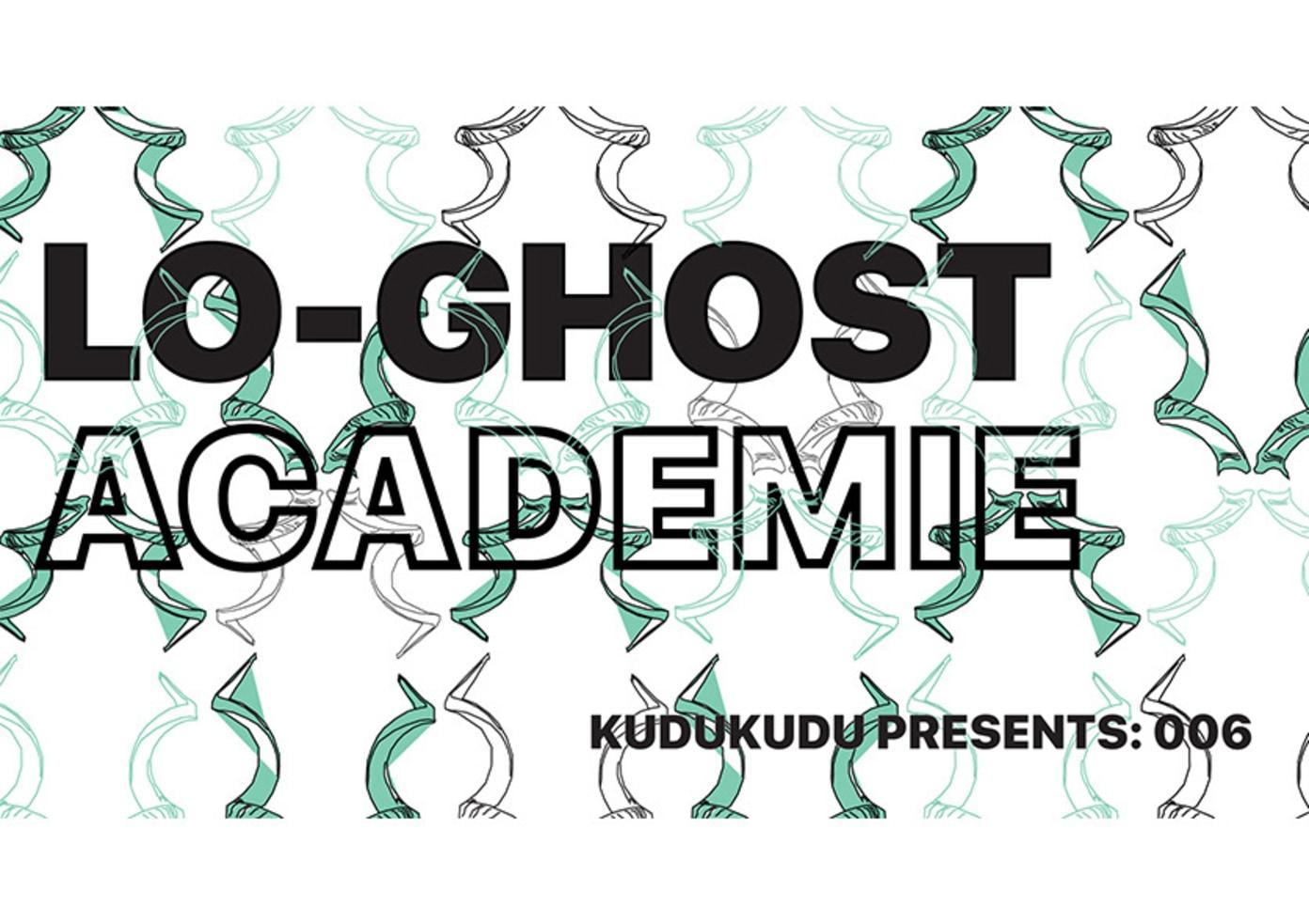 Kudukudu Presents: 006 Lo-Ghost & Academie