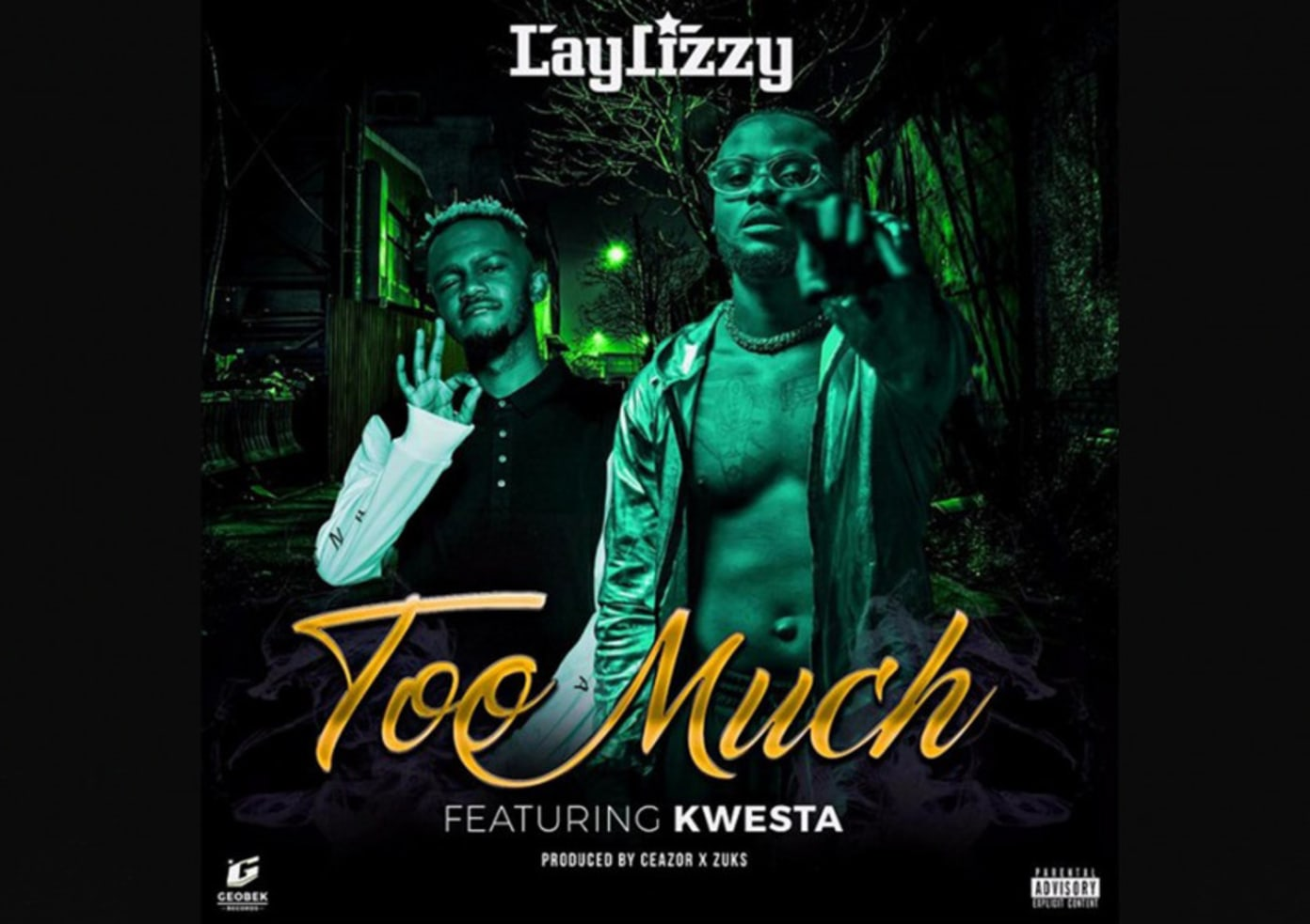 Laylizzy and Kwesta Join for Too Much