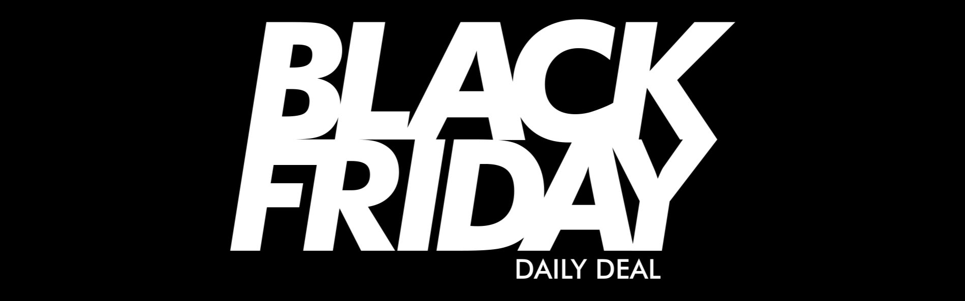 Black Friday Daily Deal
