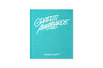 Moses & Taps Graffiti Avantgarde Book