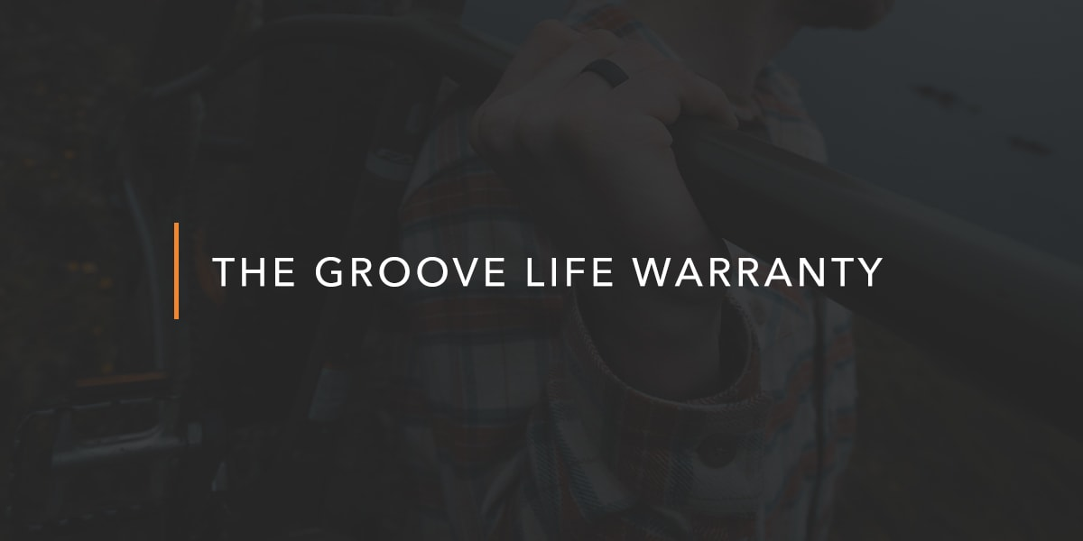 The Groove Life Warranty